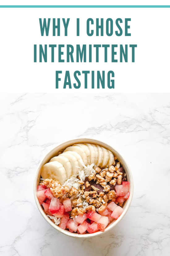 PIN ME - Why I Chose Intermittent Fasting