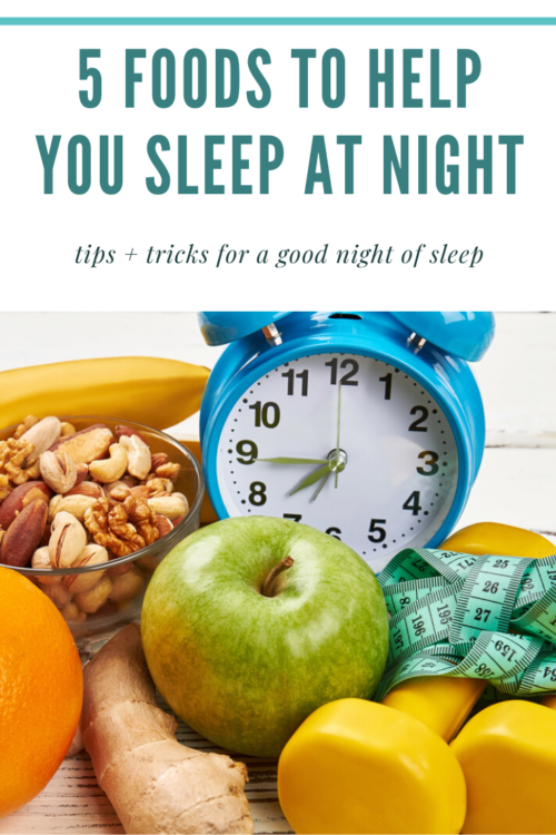 PIN ME - 5 Foods To Help You Sleep At Night