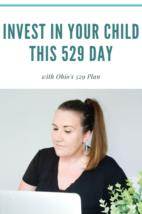 PIN ME - Invest in your children's education with Ohio's 529 Plan