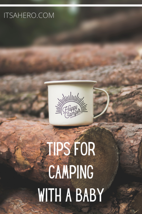 PIN ME - TIPS FOR CAMPING WITH A BABY