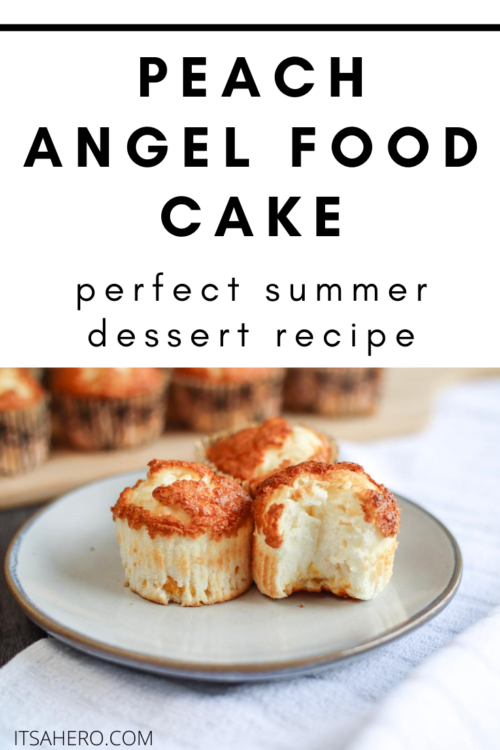 PIN ME - Peach Angel Food Cake Recipe - perfect summer dessert recipe
