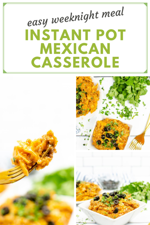 PIN ME - Easy Weeknight Meal Instant Pot Mexican Casserole
