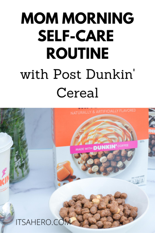 PIN ME - Mom Morning Self-Care Routine with Post Dunkin' Cereal
