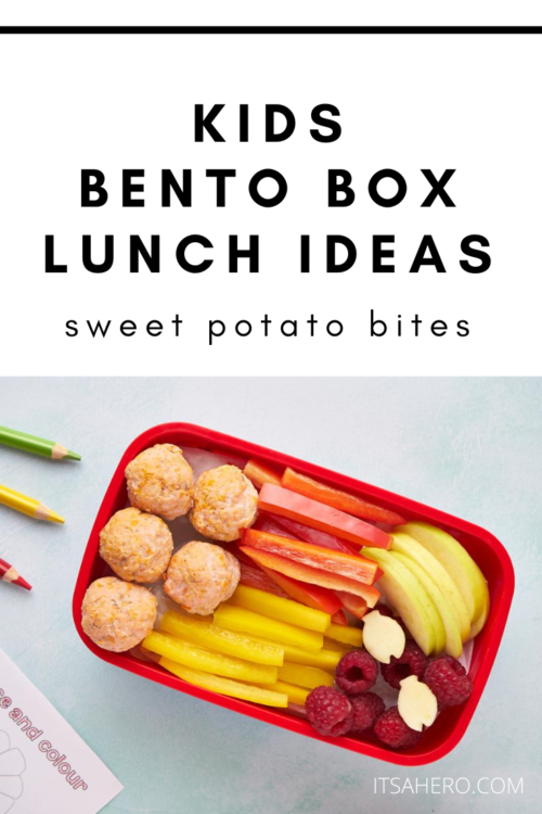 PIN ME - Kids Bento Box Lunch Ideas - Sweet Potato Bites Recipe
