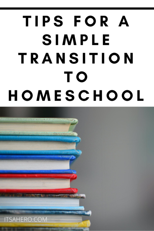 PIN ME - Tips for a simple transition to homeschooling