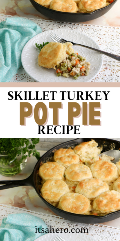 PIN ME - Easy Skillet Turkey Pot Pie Recipe