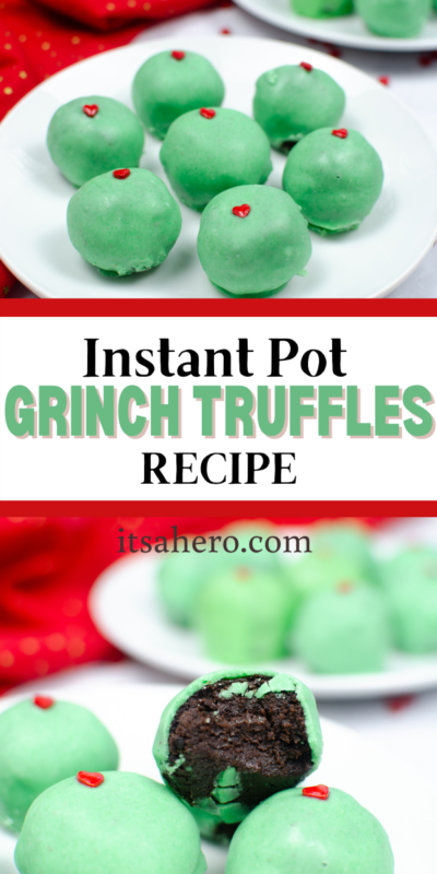 PIN ME - Instant Pot Grinch Truffles Recipe Perfect for Christmas